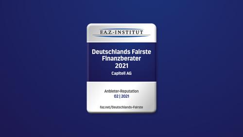 Auszeichnung der Capitell AG als einer der fairsten Finanzberater Deutschlands 2021